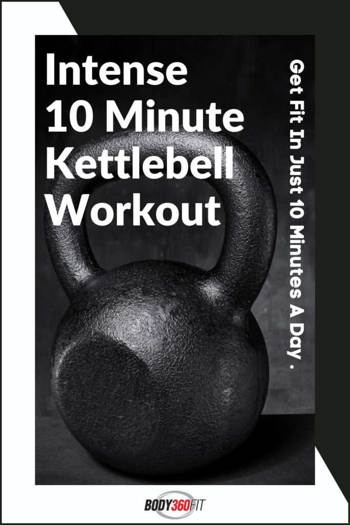 10 Minute Kettlebell Workout | Body360 Fit